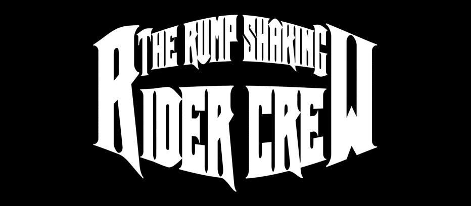 The Rump Shaking Rider Crew